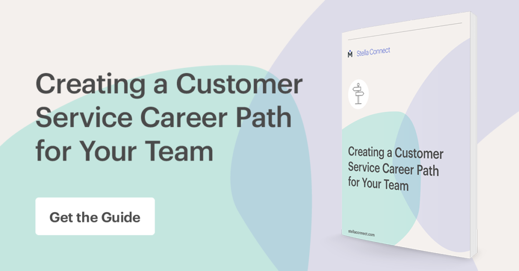 Creating a Customer Service Career Path for Your Team